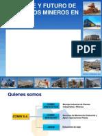 Presente Futuro Mineria COMIN Sept2011
