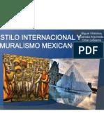 Estilo Internacional y Muralismo Mexicano