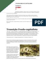 A TRANSIÇÃO DO FEUDALISMO AO CAPITALISMO