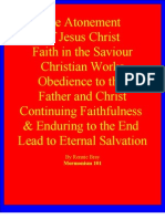 Atonement Faith Works Obedience Grace and Endurance Lead to Eternal Salvation