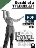 Pavel Tsatsouline Kezdd El a Kettlebellt