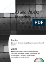 AUDIO and VIDEO Materials