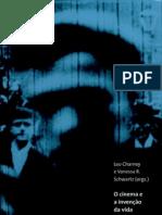O cinema e a invenção da vida moderna. São Paulo Cosac & Naify, 2004.
