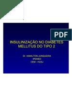 1 - INSULINIZAÇÃO NO DIABETES MELLITUS DO TIPO 2