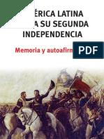 América latina hacia su segunda independencia