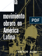 """de """"Historia del movimiento obrero en América Latina"""" por Víctor Alba"""