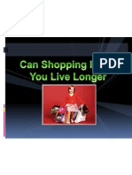 Can Shopping Help You Live Longer