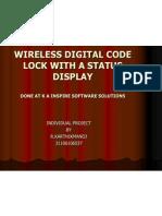 Wireless Digital Code Lock With a Status Display
