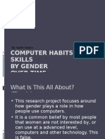By Keith Hobin Computer Habits and Skills by Gender