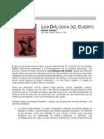Comentario Los Dialogos Del Cuerpo, De Schnake -- Inostroza Cea