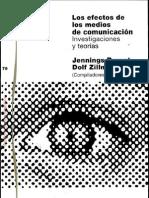 Los efectos de los medios de comunicación- investigaciones y teorías Escrito por Jennings Bryant-Dolf Zillmann