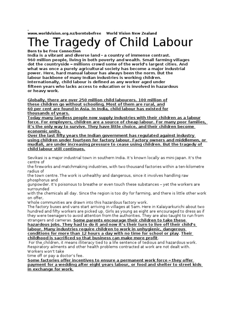 child labour 2 essay Child labour is, generally speaking, work by children that harms them or exploits them in some way - physically, mentally, morally, or by blocking their access to.