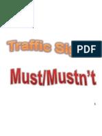 Traffic Signs Must Mustn't