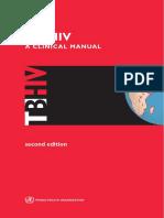 TB/HIV A CLINICAL MANUAL (second edition 2004) World Health Organization WHO