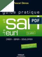 GUIDE PRATIQUE DE LA SARL et de L'EURLCréation et gestion de la SARL, de l'EURL, de la SELARL, de la SELU et de l'EARL