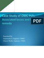 Case Study of OMC PLTs
