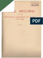 Geneva Conventions 1949 - Travaux préparatoires - Final Record Volume I