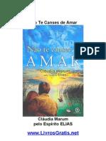 Não Te Canses de Amar - Cláudia Marum-www.LivrosGratis