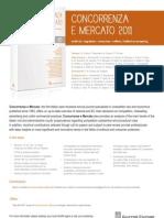 Concorrenza e Mercato. Antitrust, regulation, consumer welfare,intellectual property_2011_FLYER