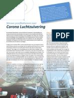 Nieuwe toepassingen voor Corona Luchtzuivering