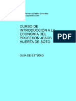 Guia de Estudio Del Curso de Introduccion a La Economia Del Profesor Huerta de Soto