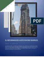 JUSTO RUFINO BARRIOS Y LA REVOLUCIÓN DE 1871 - Carlos A Lavarreda