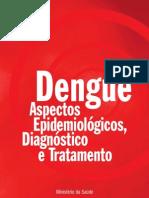 Dengue - Aspectos Epidemiológicos, Diagnostico e Tratamento