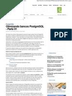 Otimizando bancos PostgreSQL - Parte 01 – iMasters
