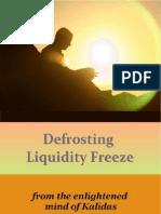 US Defrosting Liquidity Freeze - 08 006P