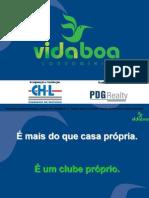 VIDA BOA CAMPO GRANDE CHL/PDG VENDAS (21) 7900-8000