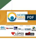NORTE PARQUE RESIDENCIAL CHL/PDG VENDAS (21) 7900-8000