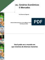 Politicas Cenarioseconomicos Mercados Prof.faganelo Pucgo