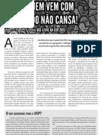 Quem Vem Com Tudo Não Cansa! DCE-Livre da USP 2012
