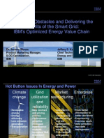 Eliminating Obstacles and Delivering the Benefits of the Smart Grid IBMs Optimized Energy Value Chain