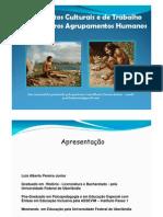 Os Aspectos Culturais e de Trabalho Nos Primeiros Agrupamentos Humanos - Para Estudo