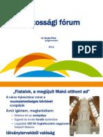 A makói lakossági fórumok előadása 2012