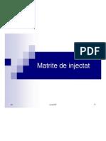 C8_Matrite de Injectat