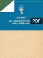 Statut der Pionierorganisation »Ernst Thälmann«