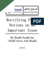Rectifying False Notions on an Important Issue - Shaykh Saalih Bin Aalush Shaykh