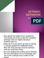Extrinsic Motivation