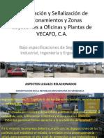 Demarcación y Señalización de Estacionamiento Areas Adyacenes a Plantas Internas VECAFO