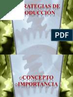 estrategadeproduccinsubir-090427014824-phpapp02