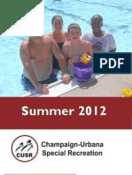 C-U Special Recreation Summer 2012