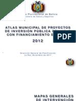 Julien Dupuy - Atlas Municipal Proyectos de inversión del Ministerio de Salud y Deportes con financiamiento externo