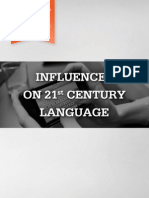 Influences on 21st Century language