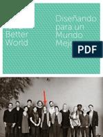 Diseñando para un mundo mejor