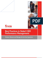 Best Practices in Siebel Crm Performance Management Monitor Measure and Manage the Enduser Experience