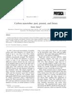 Carbon Nano Tubes- Past , Present and Future.