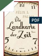 Palma, Felix-Die Landkarte Der Zeit