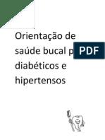 Orientação de saúde bucal para diabéticos e hipertensos